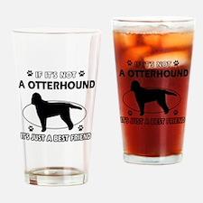 Otterhound designs Drinking Glass