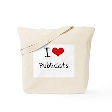 I Love Publicists Tote Bag