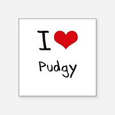 I Love Pudgy Sticker