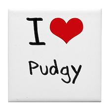 I Love Pudgy Tile Coaster