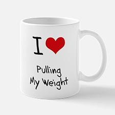 I Love Pulling My Weight Mug