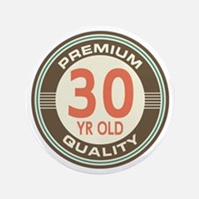 "30th Birthday Vintage 3.5"" Button"
