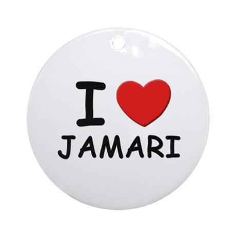 I love Jamari Ornament (Round)