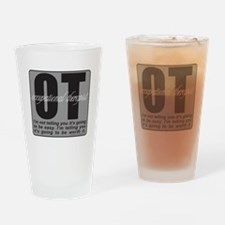 OT/Occupational Therapist Drinking Glass