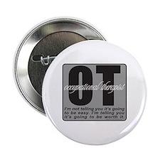 "OT/Occupational Therapist 2.25"" Button"