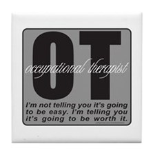 OT/Occupational Therapist Tile Coaster