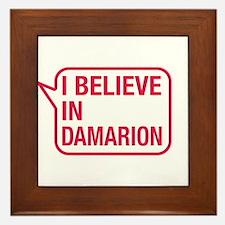 I Believe In Damarion Framed Tile
