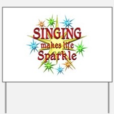Singing Sparkles Yard Sign