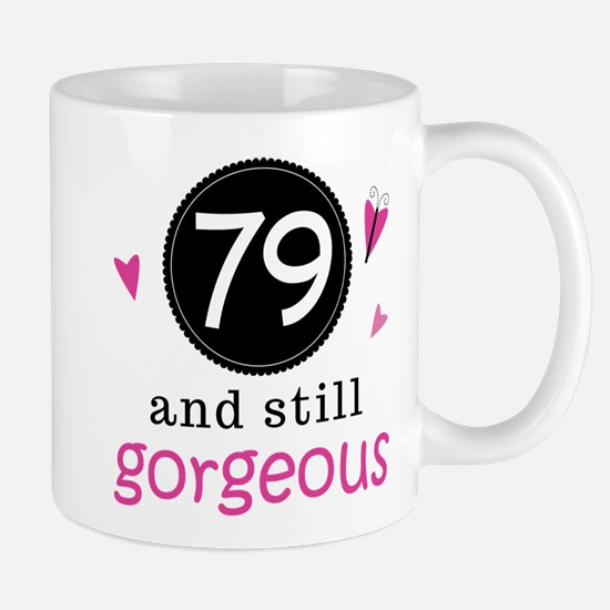 Funny 79th Birthday Mug