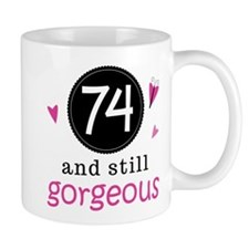 Funny 74th Birthday Mug