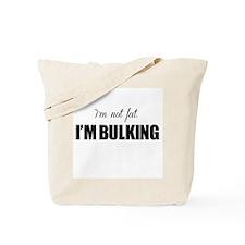 I'm Bulking Script Tote Bag