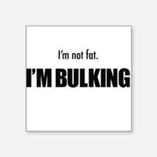 I'm Builking Sticker