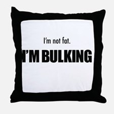 I'm Builking Throw Pillow