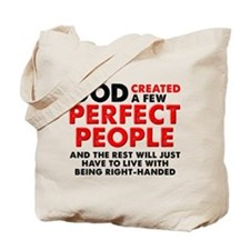 Perfectly Left-Handed Left Hand Funny Tote Bag