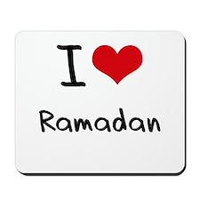 I Love Ramadan Mousepad