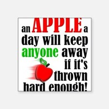 An Apple A Day Will Keep Anyone Away Funny Sticker