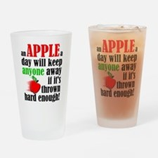 An Apple A Day Will Keep Anyone Away Funny Drinkin