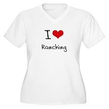 I Love Ranching Plus Size T-Shirt