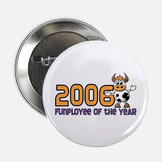 2006 Funployee of the Year Pin