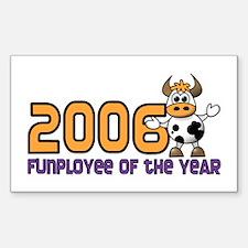 2006 Funployee of the Year Award Decal