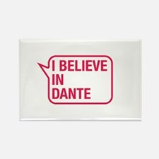 I Believe In Dante Rectangle Magnet