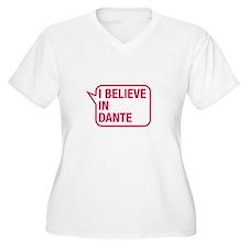 I Believe In Dante Plus Size T-Shirt