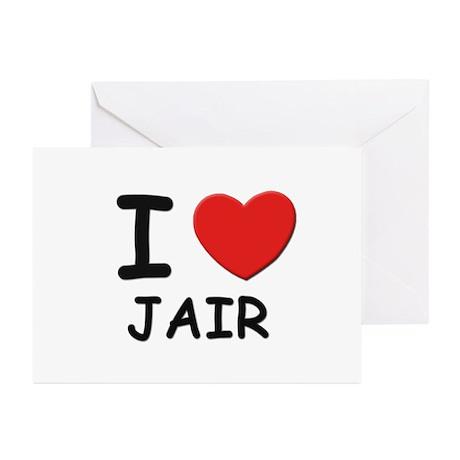 I love Jair Greeting Cards (Pk of 10)
