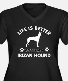 Life is better with Ibizan Hound Women's Plus Size