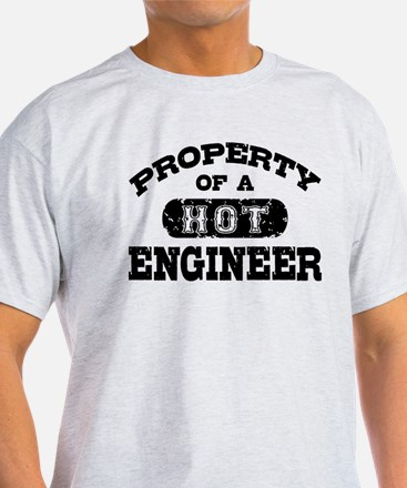 Property of a Hot Engineer T-Shirt