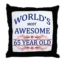 World's Most Awesome 65 Year Old Throw Pillow