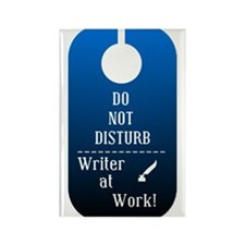 Writer At Work- Do Not Disturb Rectangle Magnet
