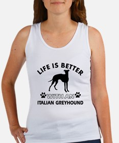 Life is better with Italian Greyhound Women's Tank