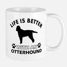 Life is better with Irish Otterhound Mug