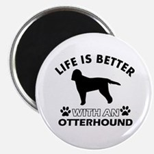 Life is better with Irish Otterhound Magnet