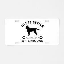 Life is better with Irish Otterhound Aluminum Lice