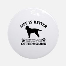 Life is better with Irish Otterhound Ornament (Rou