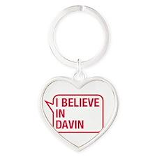 I Believe In Davin Keychains