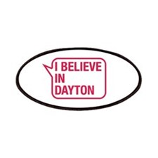 I Believe In Dayton Patches