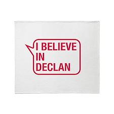 I Believe In Declan Throw Blanket