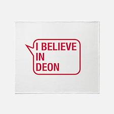 I Believe In Deon Throw Blanket