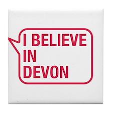I Believe In Devon Tile Coaster