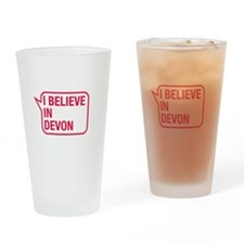 I Believe In Devon Drinking Glass