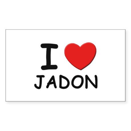 I love Jadon Rectangle Sticker