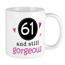 61st Birthday Gorgeous Mug