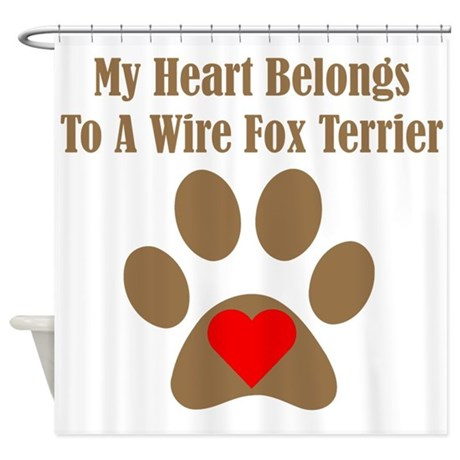 My Heart Belongs To A Wire Fox Terrier Shower Curt