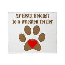 My Heart Belongs To A Wheaten Terrier Throw Blanke