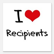 """I Love Recipients Square Car Magnet 3"""" x 3"""""""
