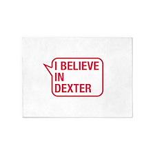 I Believe In Dexter 5'x7'Area Rug