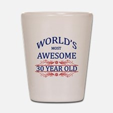World's Most Awesome 30 Year Old Shot Glass