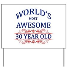World's Most Awesome 30 Year Old Yard Sign